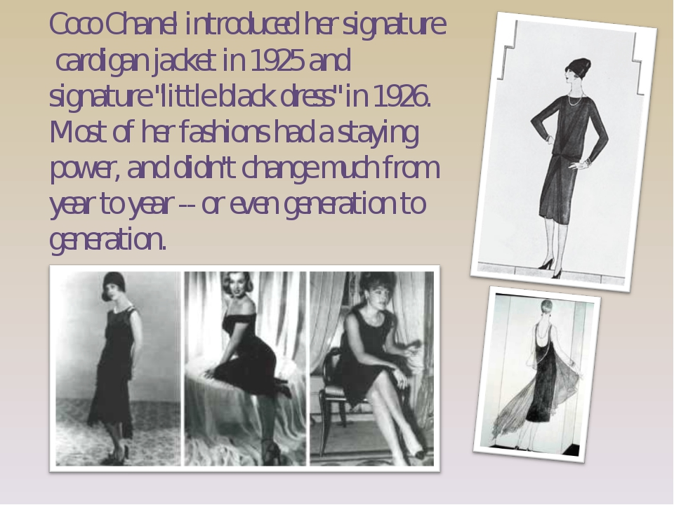 "Coco Chanel introduced her signature cardigan jacket in 1925 and signature ""l..."