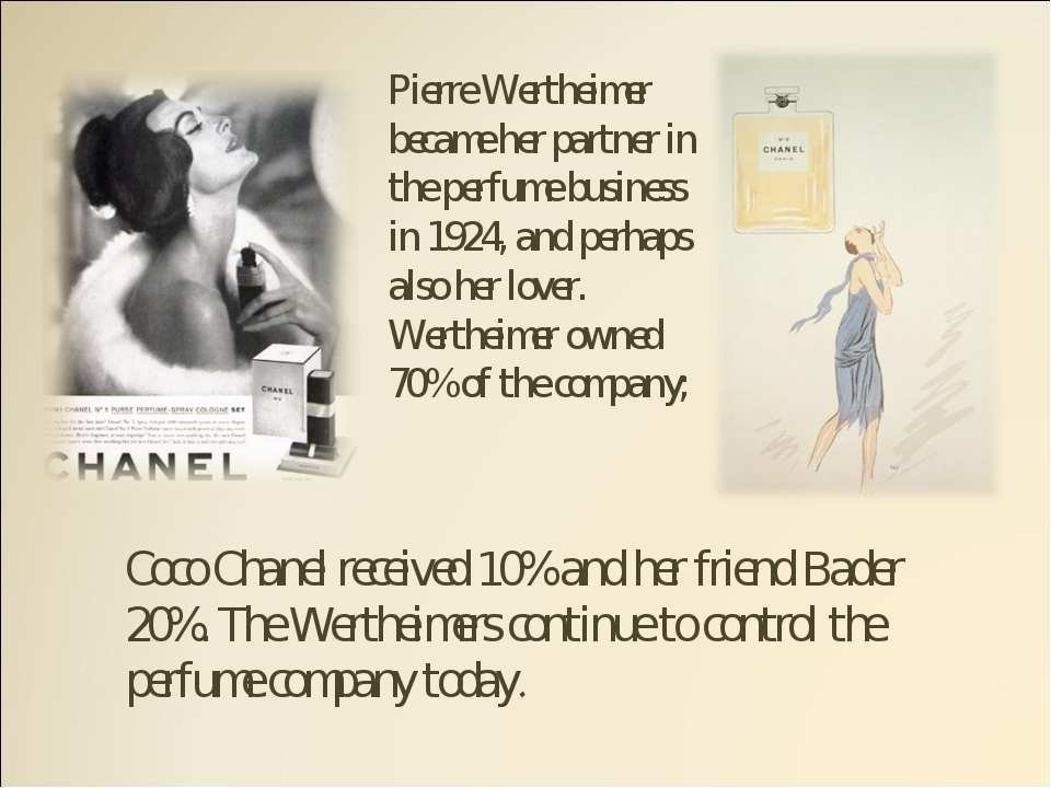 Pierre Wertheimer became her partner in the perfume business in 1924, and per...
