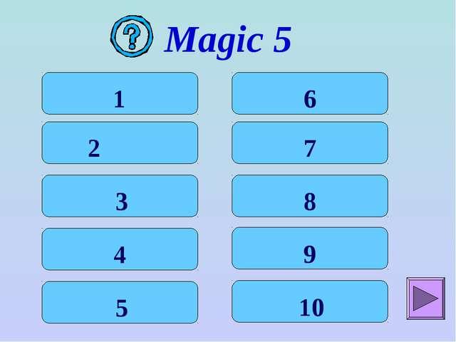 Magic 5