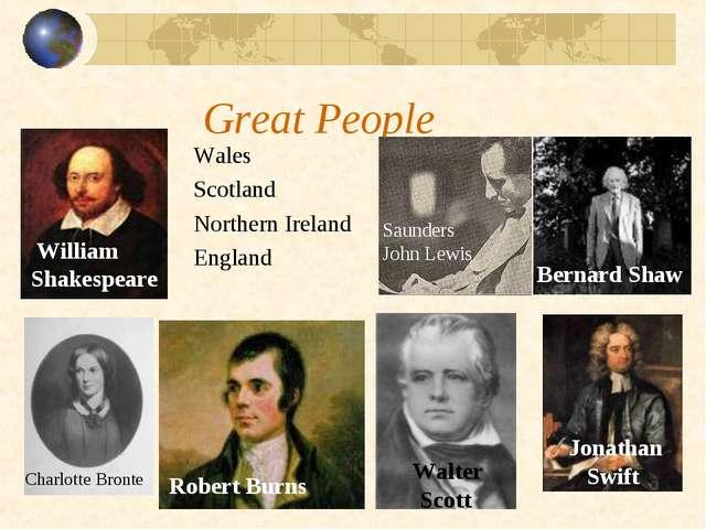 Great People Wales Scotland Northern Ireland England Charlotte Bronte Saunder...