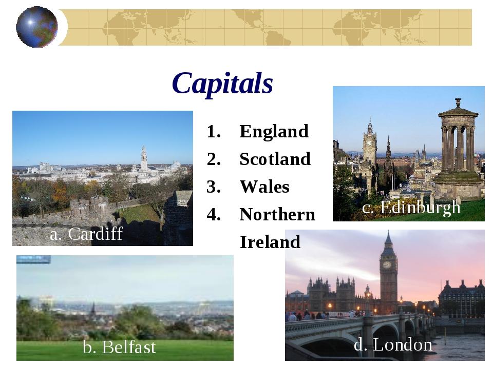 Capitals England Scotland Wales Northern Ireland