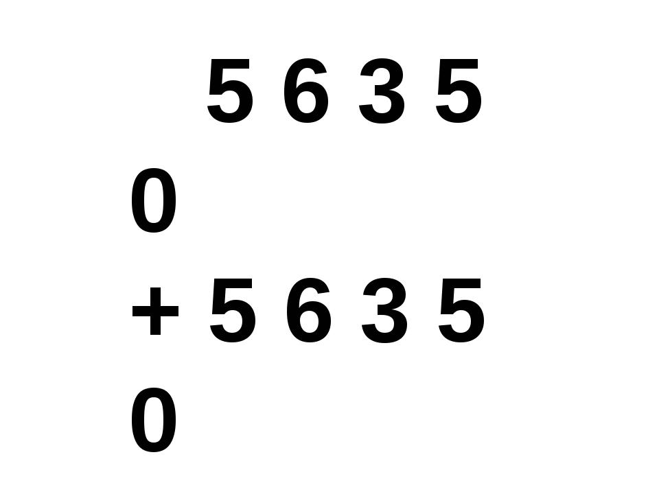 5 6 3 5 0 + 5 6 3 5 0 5 6 3 5 0 1 6 9 0 5 0