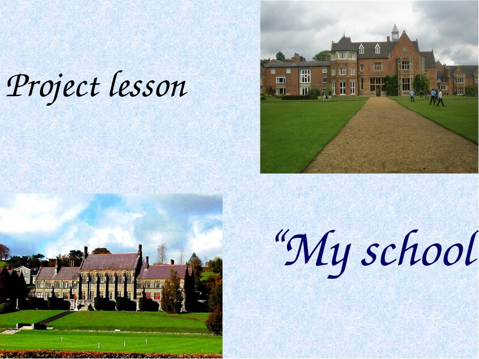 "Project lesson ""My school"""