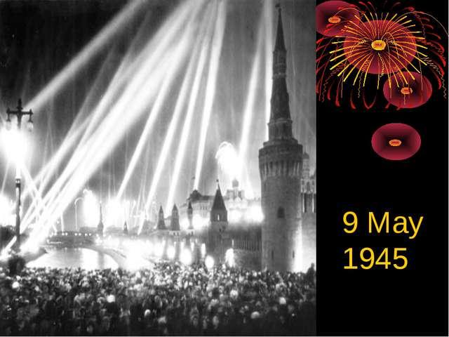9 May 1945