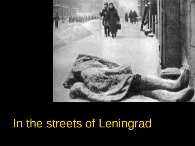 In the streets of Leningrad