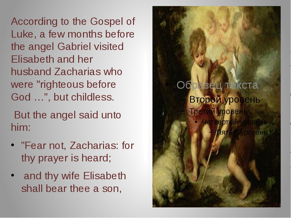 According to the Gospel of Luke, a few months before the angel Gabriel visit...