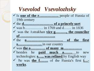 Vsevolod Vsevolozhsky Isone of ther…………….people of Russia of 19th century th