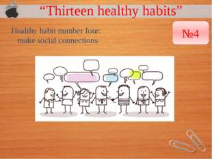 """Thirteen healthy habits"" Healthy habit number four: make social connections"