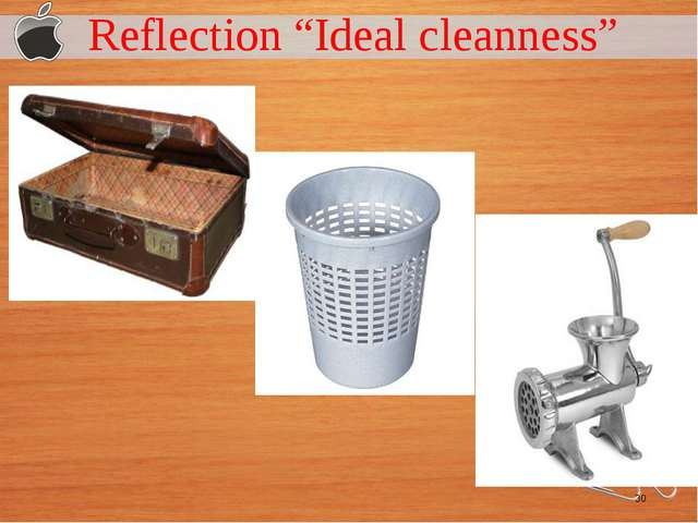 "Reflection ""Ideal cleanness"""
