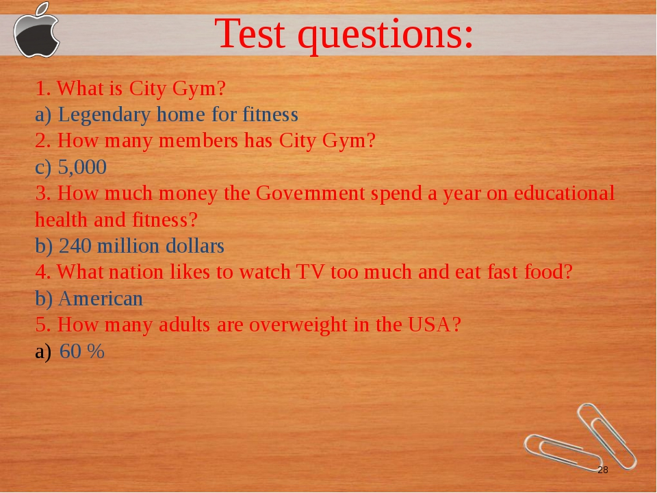 Test questions: 1. What is City Gym? a) Legendary home for fitness 2. How ma...