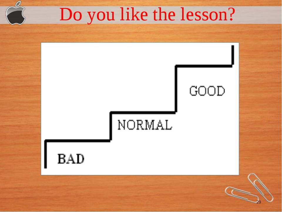 Do you like the lesson?