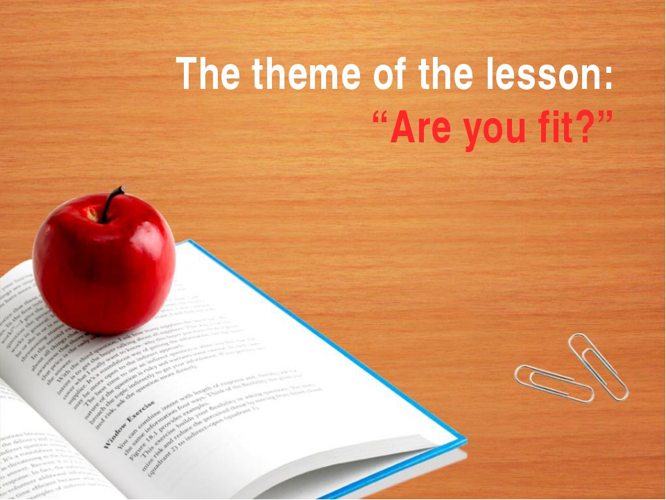 "The theme of the lesson: ""Are you fit?"""