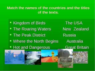 Match the names of the countries and the titles of the texts. Kingdom of Bird