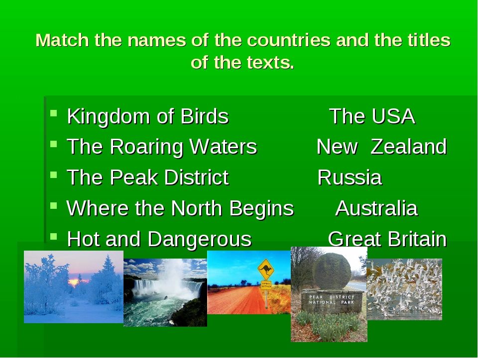 Match the names of the countries and the titles of the texts. Kingdom of Bird...