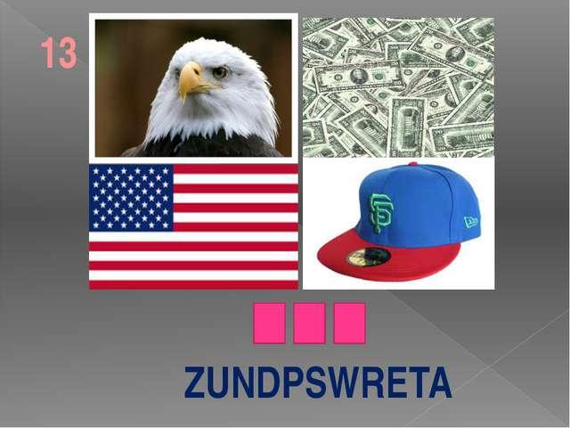 ZUNDPSWRETA 13