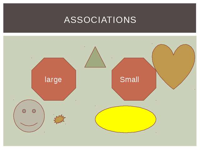 ASSOCIATIONS large Small