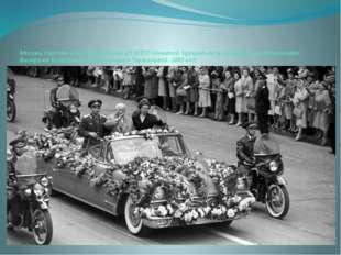 Москва. Кортеж с 1-м секретарем ЦК КПСС Никитой Хрущевым (в центре) и космона