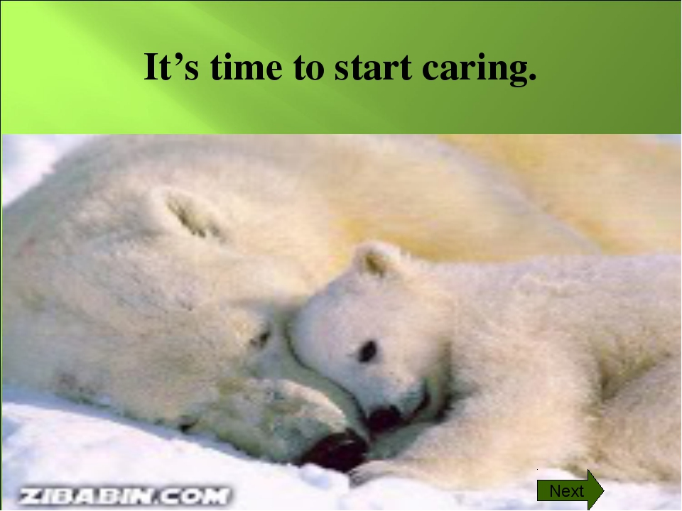 It's time to start caring. Next