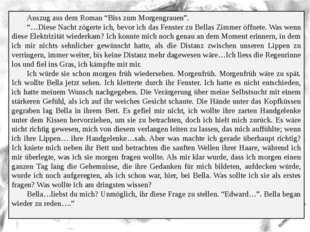 """Auszug aus dem Roman """"Biss zum Morgengrauen"""". """"…Diese Nacht zögerte ich, bev"""