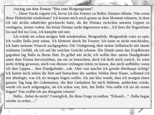 """Auszug aus dem Roman """"Biss zum Morgengrauen"""". """"…Diese Nacht zögerte ich, bev..."""