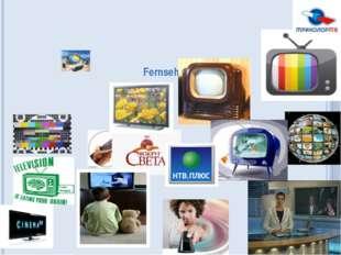 Fernsehen