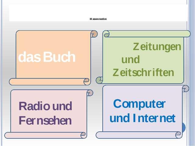 Massenmedien Zeitungen und Zeitschriften das Buch Radio und Fernsehen Comput...