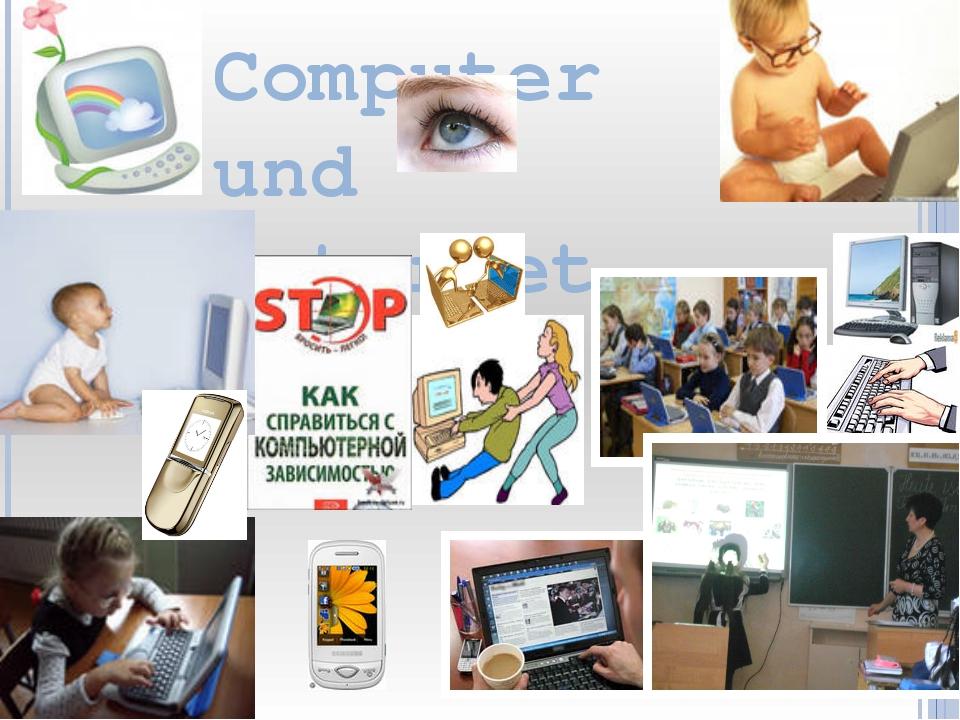 Computer und Internet