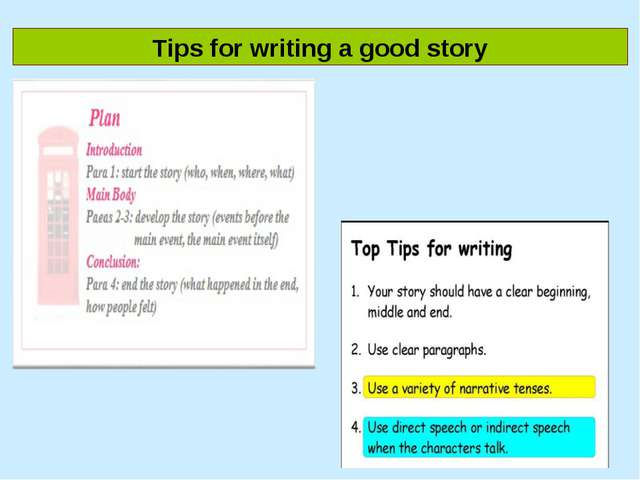 Tips for writing a good story