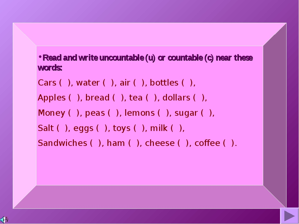 Read and write uncountable (u) or countable (c) near these words: Cars ( ),...
