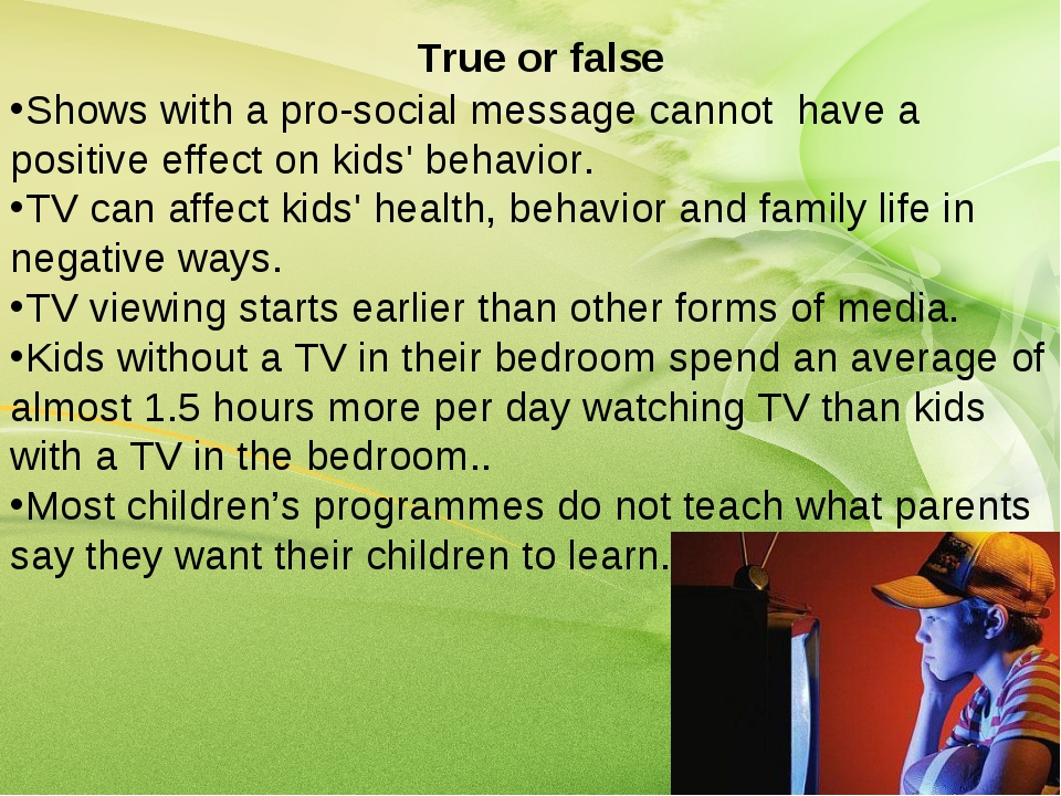 True or false Shows with a pro-social message cannot have a positive effect o...