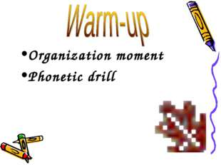 Organization moment Phonetic drill
