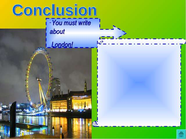 You must write about London!