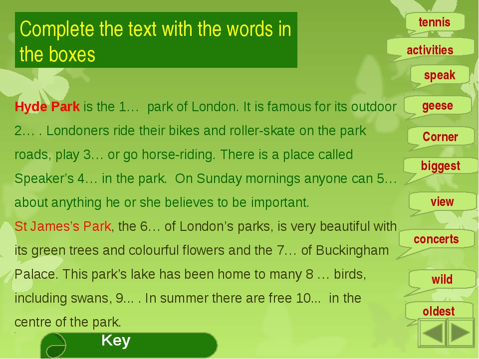 Complete the text with the words in the boxes Hyde Park is the 1… park of Lon...