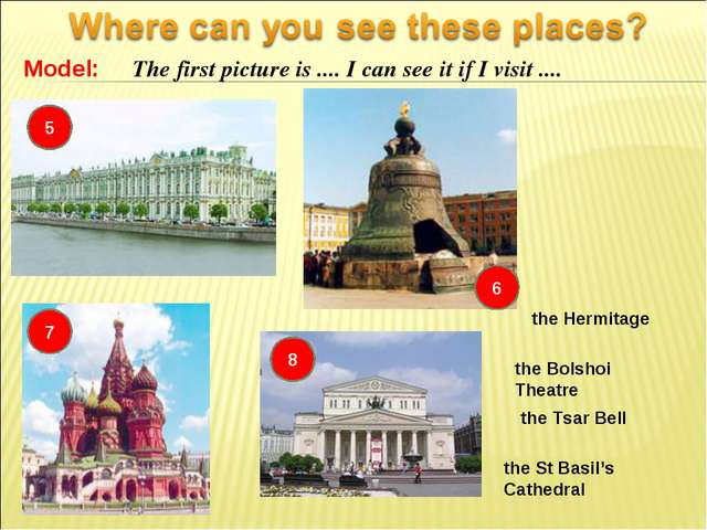 Model: The first picture is .... I can see it if I visit .... 6 5 the Tsar Be...