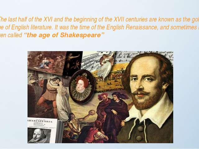 The last half of the XVI and the beginning of the XVII centuries are known a...