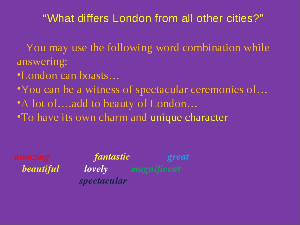 """What differs London from all other cities?"" amazing fantastic great beautif..."