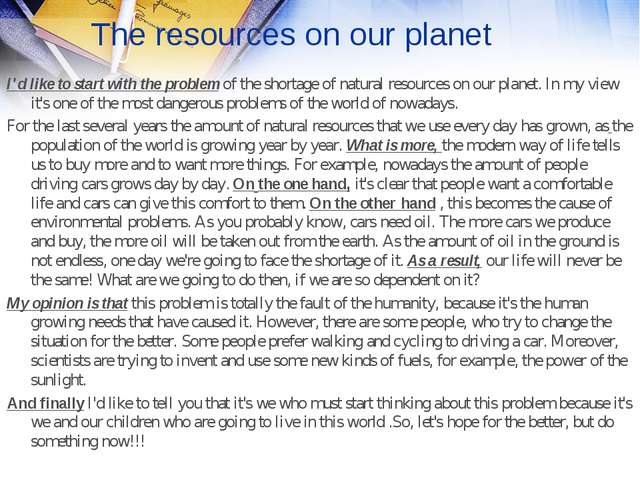 The resources on our planet I'd like to start with the problem of the shortag...