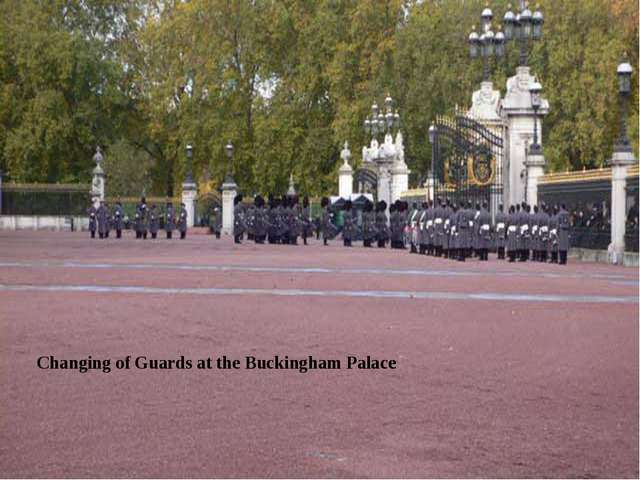 Changing of Guards at the Buckingham Palace
