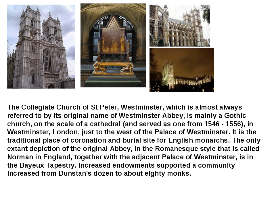 The Collegiate Church of St Peter, Westminster, which is almost always referr...