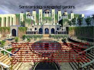 Semiramida's suspended gardens Babylon city was located in Mesopotamia, regio