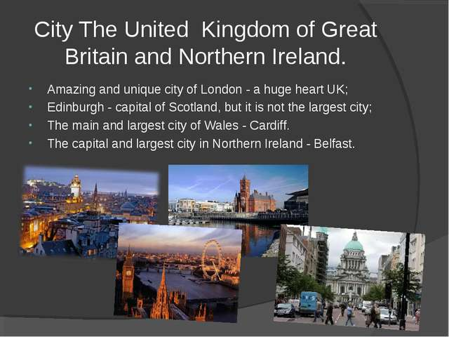 City The United Kingdom of Great Britain and Northern Ireland. Amazing and un...