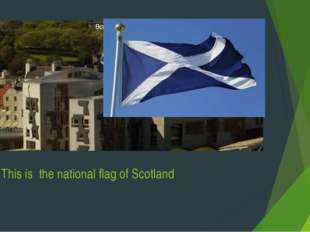 This is the national flag of Scotland