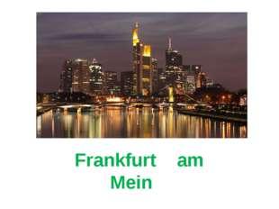 Frankfurt am Mein