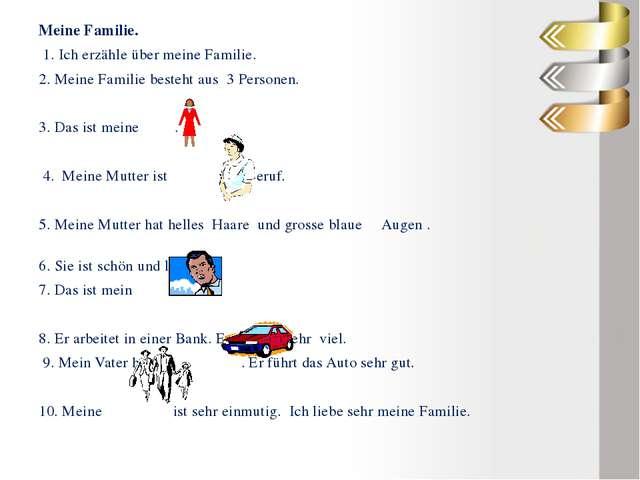 Meine Familie. 1. Ich erzähle über meine Familie. 2. Meine Familie besteht...