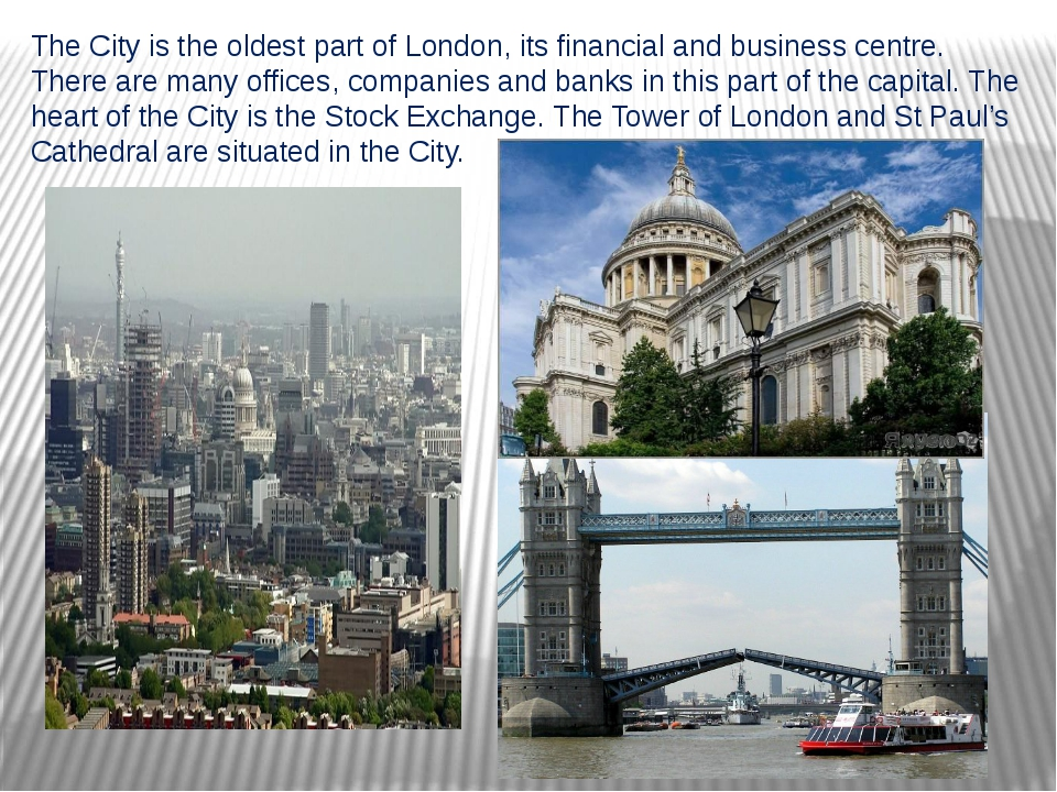 The City is the oldest part of London, its financial and business centre. The...
