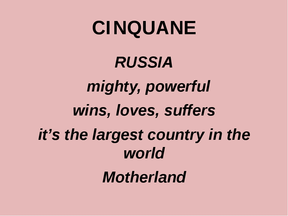 CINQUANE RUSSIA mighty, powerful wins, loves, suffers it's the largest countr...