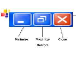 Minimize Maximize Close  Restore