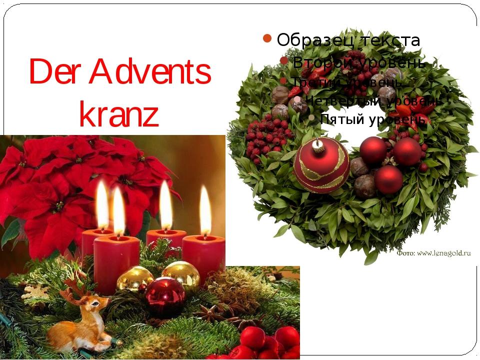 Der Advents kranz