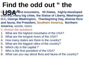 """Find the odd out """" the USA"""" I. Lowlands and mountains, 50 States, highly-deve"""
