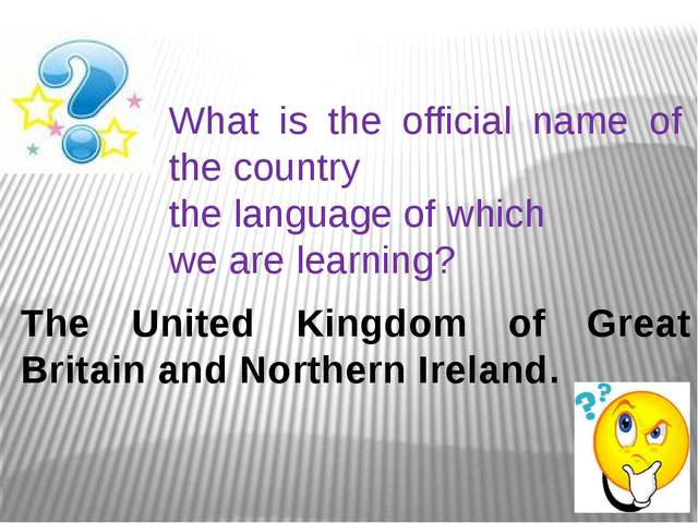 What is the official name of the country the language of which we are learnin...